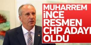 Muharrem İnce CHP'nin Cumhurbaşkanı Başkanı
