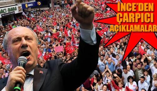 İNCE:TÜRKİYE'NİN VİZYONU ORTADOĞU ÇÖLLERİ OLAMAZ!