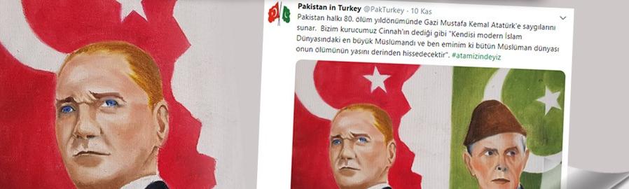 PAKİSTAN'DAN ATATÜRK PAYLAŞIMI!