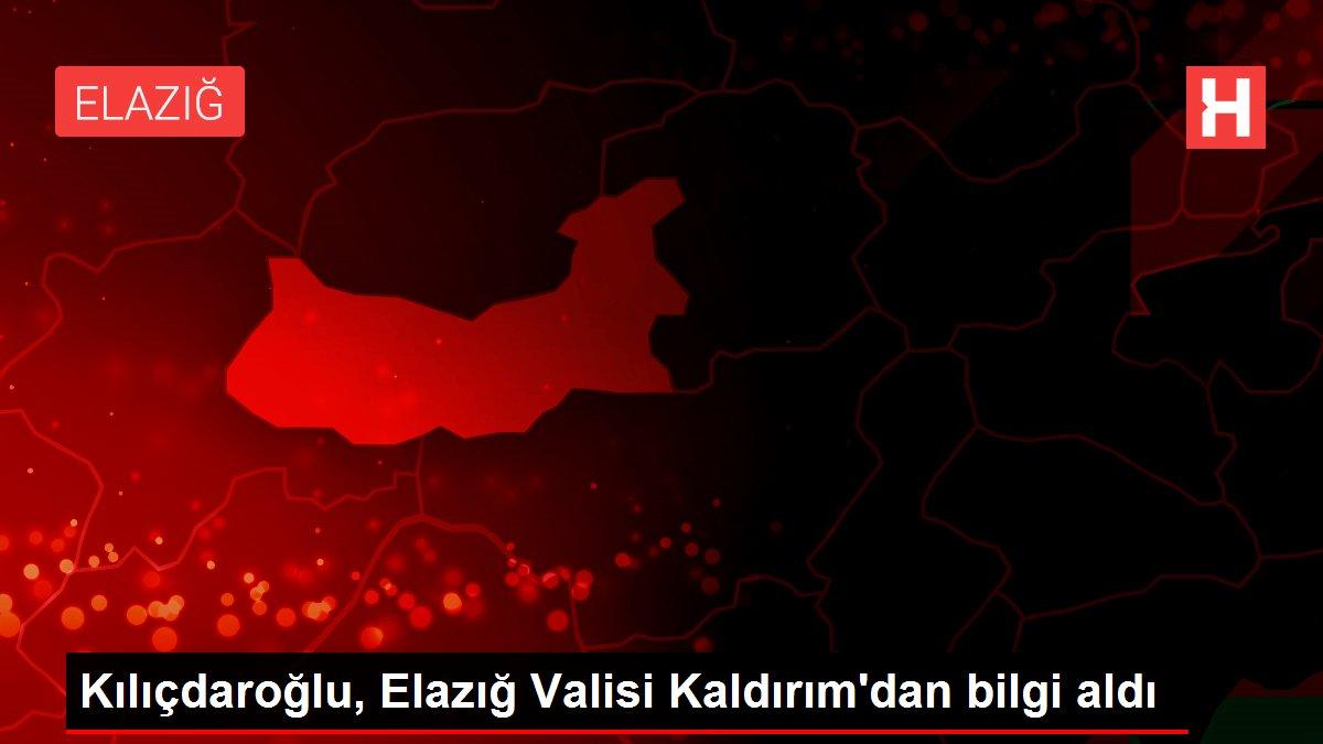 Kılıçdaroğlu, Elazığ Valisi Kaldırım dan bilgi aldı