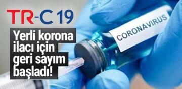 TR-C19 CORONA İLACI RUHSAT AŞAMASINDA!