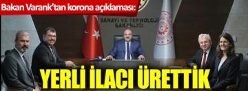 CORONA 19 A KARŞI YERLİ İLAÇ ÜRETİME HAZIR!