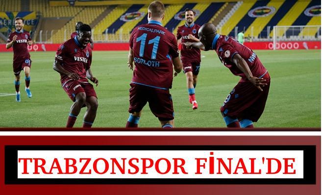 TRABZONSPOR FİNAL'DE 3-1