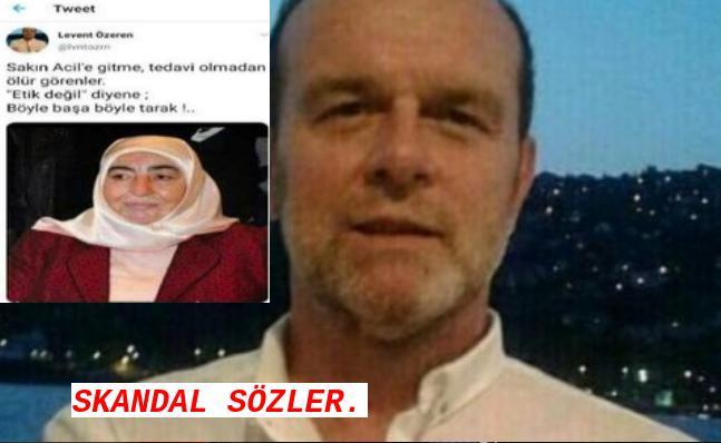 LEVENT ÖZEREN'E BÜYÜK TEPKİ!