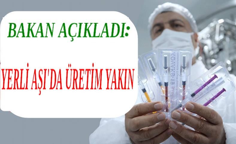 YERLİ AŞI'DA SON DURUM!